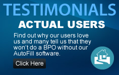 Read Actual AutoFill Users Testimonials for our BPO Automation AutoFill Software.
